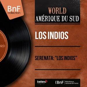 """Serenata: """"Los Indios"""" - Stereo Version"""