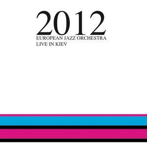 2012 - Live in Kiev