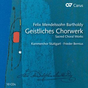 Mendelssohn: Geistliches Chorwerk