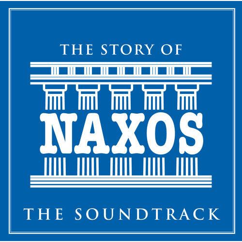 The Story of Naxos (The Soundtrack)