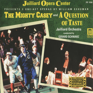 Schuman: The Mighty Casey - A Question of Taste