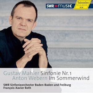 Mahler: Symphony No. 1. - Webern: Im Sommerwind