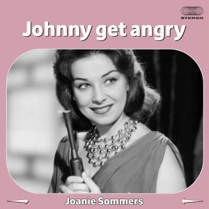 Johnny Get Angry