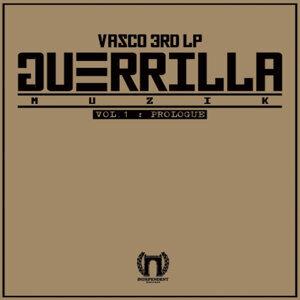 Guerrilla Muzik, Vol. 1 - Prologue