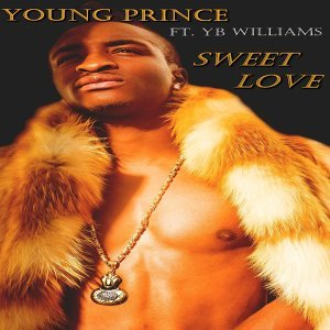 Young Prince Sweet Love (feat. Yb Williams)