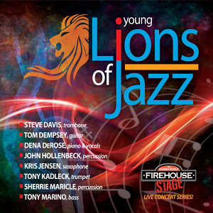 The Schorr Family Firehouse Stage Series: Young Lions of Jazz (Live)