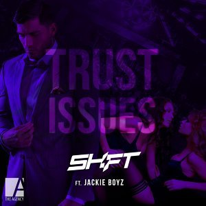 Trust Issues (feat. Jackie Boyz)