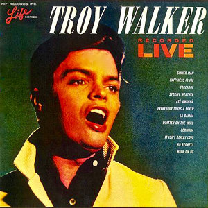 Troy Walker Recorded Live