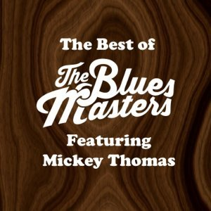 The Best of The Bluesmasters (feat. Mickey Thomas)