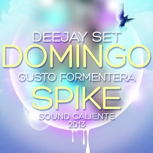 Spike - Gusto Formentera Sound Caliente 2013