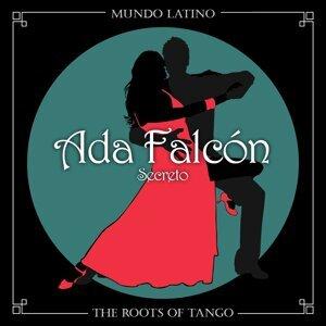 The Roots Of Tango - Secreto