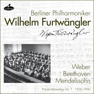 Weber, Beethoven and Mendelssohn - Polydor Recordings, Vol. 1: 1926-1930