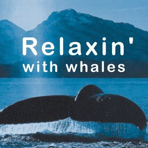 Relaxin' With Whales