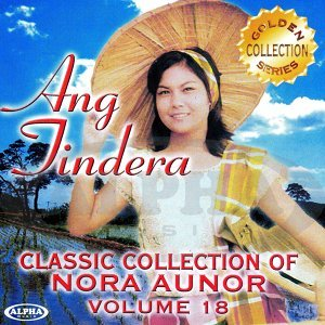 Classic Collection of Nora Aunor Collection, Vol. 18 - Ang Tindera