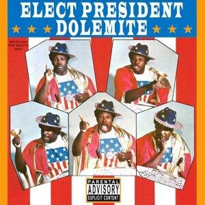 Elect President Dolemite