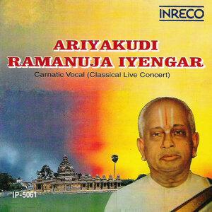 Ariyakudi Ramanuja Iyengar - Classical Live Concert