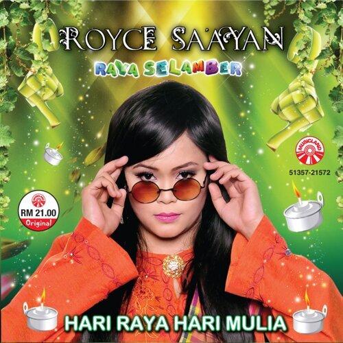 Royce Saayan - Hari Raya Hari Mulia
