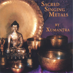 Sacred Singing Metals