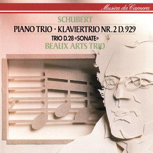 Schubert: Piano Trio No. 2; Piano Trio In One Movement