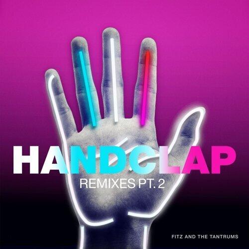 HandClap - Remixes Pt. 2