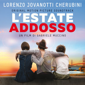 L'Estate Addosso - Original Motion Picture Soundtrack