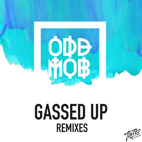 Gassed Up (Remixes)