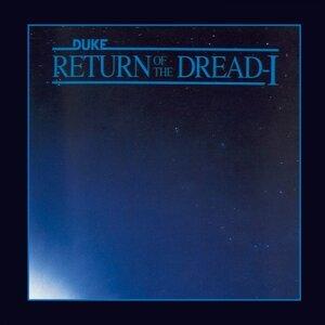Return of the Dread - I