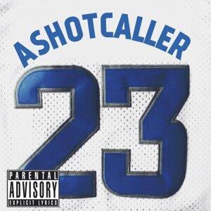 A Shot Caller