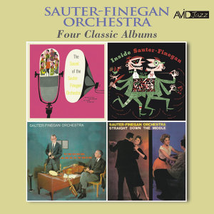 Four Classic Albums (The Sound of the Sauter-Finegan Orchestra / Inside Sauter-Finegan / Under Analysis / Straight Down the Middle) [Remastered]