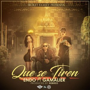 Que Se Tiren (feat. Gamalier)