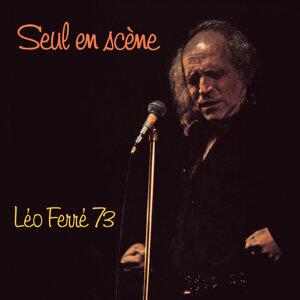 Seul en scène Léo Ferré 73 - Live