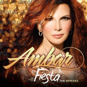 Fiesta (The Remixes)