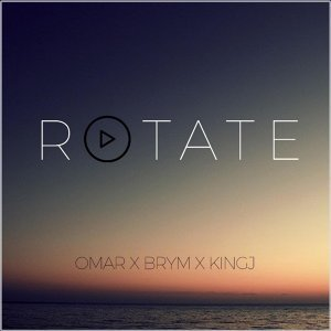 Rotate (feat. Brym & KingJay)