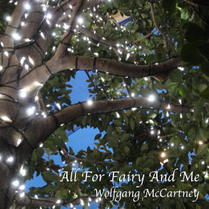 All for Fairy and Me - Single