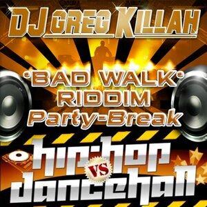 Bad Walk Break - Party-Break
