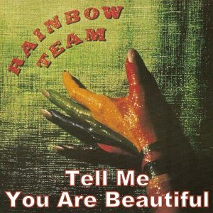 Tell Me/You Are Beautiful
