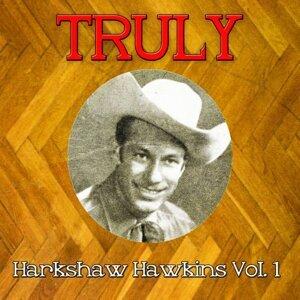 Truly Harkshaw Hawkins, Vol. 1