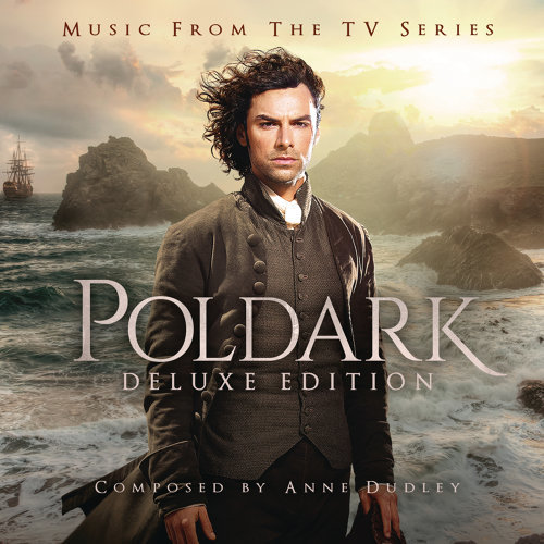 Poldark: Music from the TV Series (Deluxe Version)