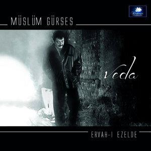 Veda / Ervah-ı Ezelde