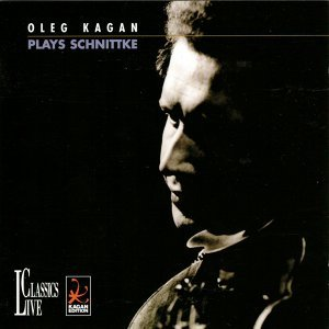 Schnittke: Oleg Kagan Edition, Vol. XXIX