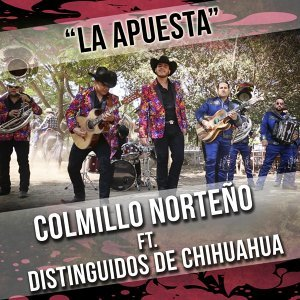 La Apuesta (feat. Distinguidos De Chihuahua)