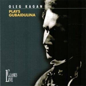 Gubaidulina: Oleg Kagan Edition, Vol. XXXI