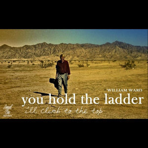 You Hold the Ladder