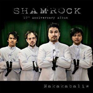Shamrock - 10th Anniversary - Nakakabaliw