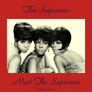 Meet the Supremes - Remastered 2016