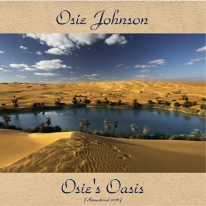 Osie's Oasis - Remastered 2016