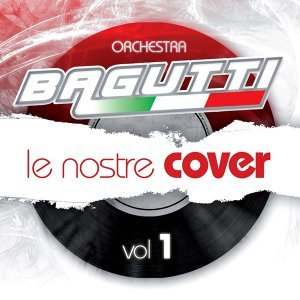 Le nostre cover, Vol. 1