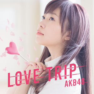 LOVE TRIP|分享幸福 - Type-A