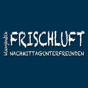 Frischluft / Nachmittagunterfreunden EP