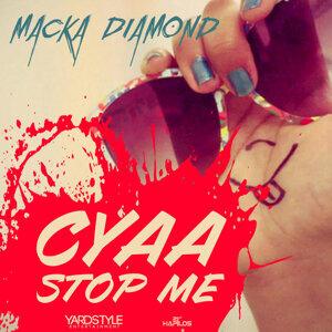 Cyaa Stop Me - Single
